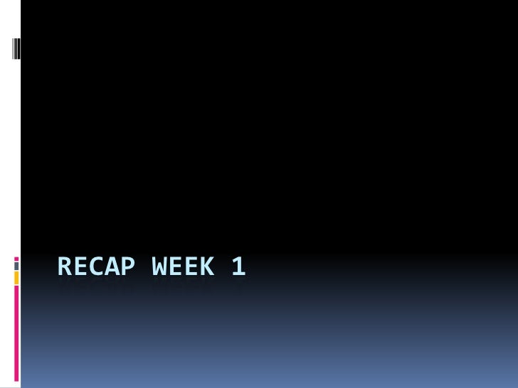 Recap Week 1<br />