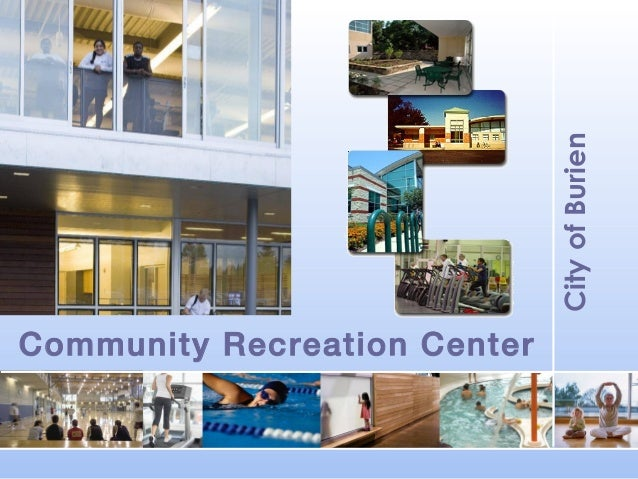 City of Burien  Community Recreation Center