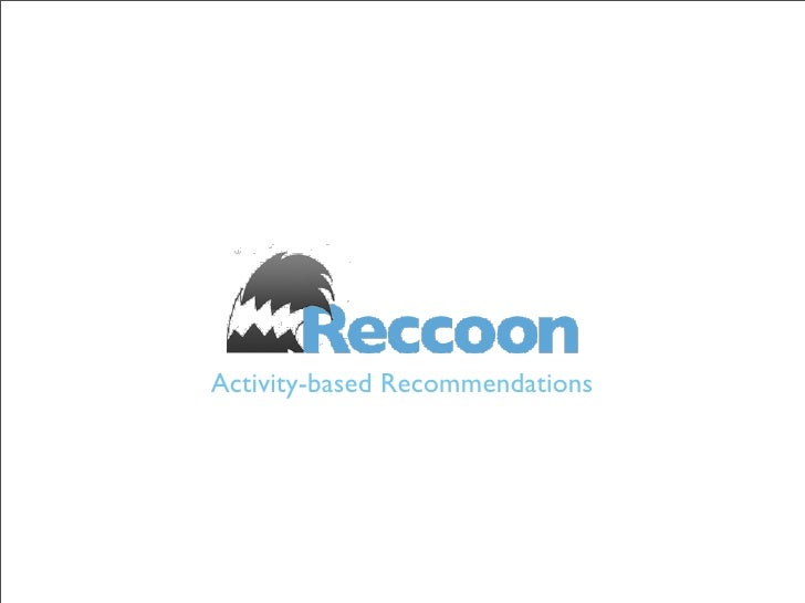 Activity-based Recommendations