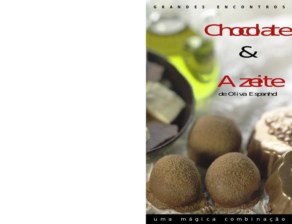 Receitas Chocolate & Azeite