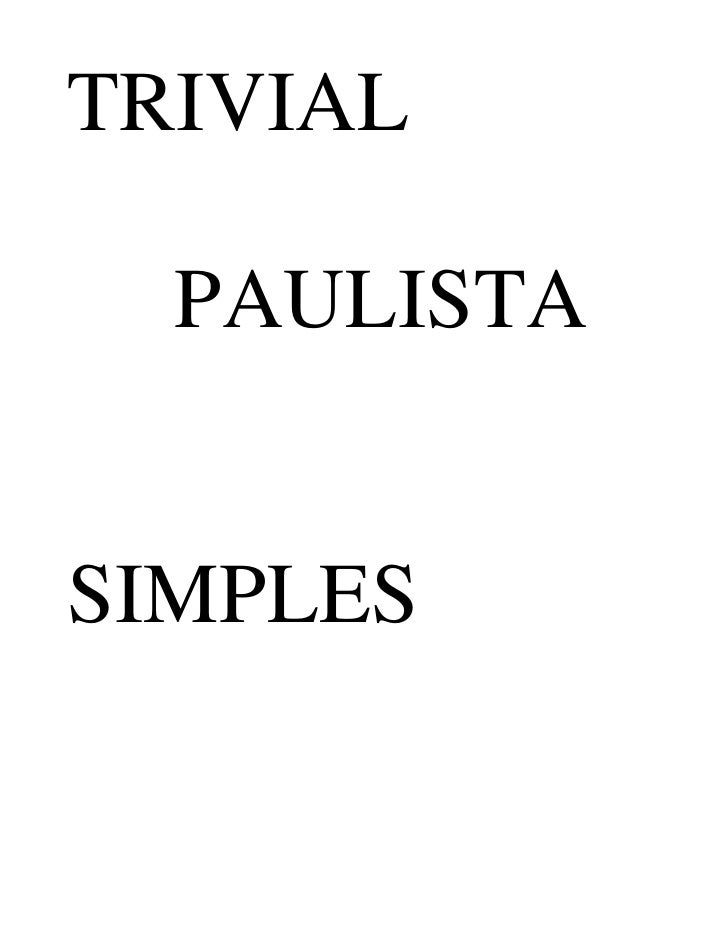 TRIVIAL    PAULISTA   SIMPLES