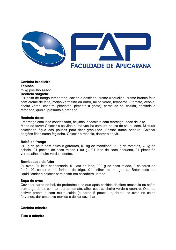 Cozinha brasileira Tapioca ½ kg polvilho azedo Recheio salgado:  01 peito de frango temperado, cozido e desfiado, creme (r...