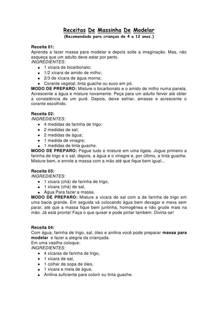 Receitas De Massinha De Modelar                 (Recomendado para crianças de 4 a 12 anos.)Receita 01:Aprenda a fazer mass...