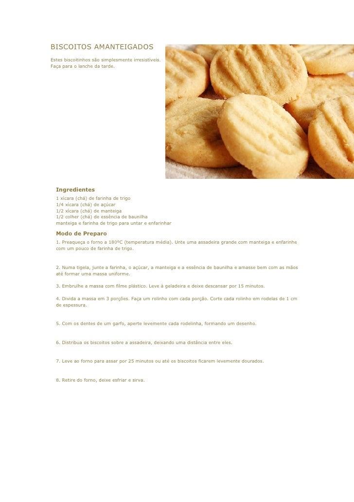 BISCOITOS AMANTEIGADOSEstes biscoitinhos são simplesmente irresistíveis.Faça para o lanche da tarde.  Ingredientes  1 xíca...