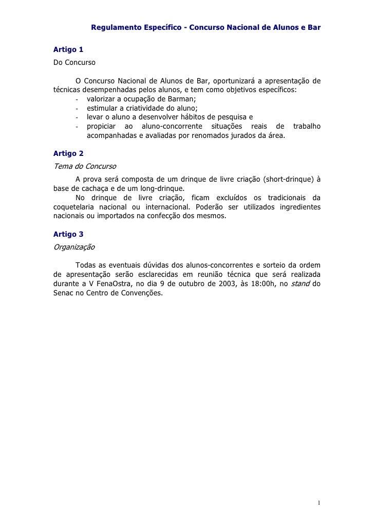 Regulamento Específico - Concurso Nacional de Alunos e Bar  Artigo 1 Do Concurso         O Concurso Nacional de Alunos de ...