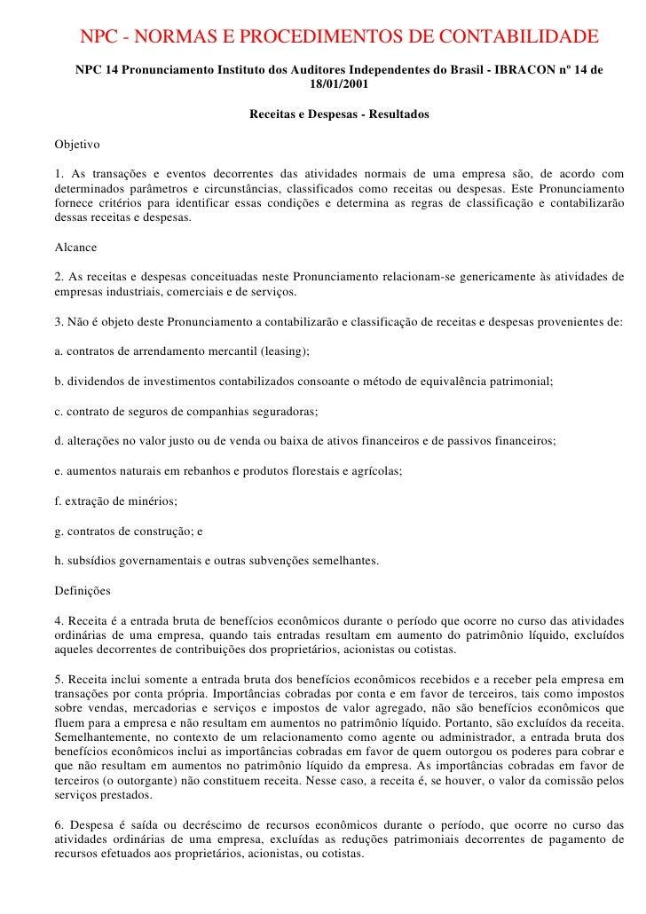 NPC - NORMAS E PROCEDIMENTOS DE CONTABILIDADE     NPC 14 Pronunciamento Instituto dos Auditores Independentes do Brasil - ...