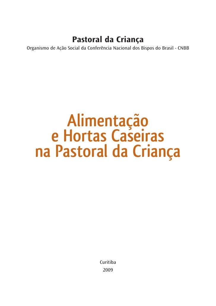 Pastoral da Criança Organismo de Ação Social da Conferência Nacional dos Bispos do Brasil - CNBB             Alimentação  ...