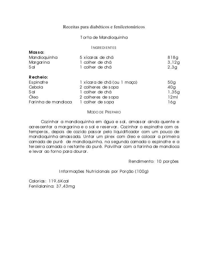 Receitas para diabéticos e fenilcetonúricos                              T or ta de Mandioquinha                          ...