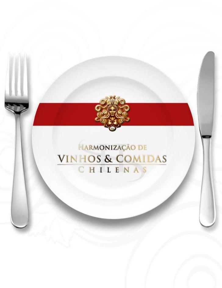 Receitas pratos e vinhos chelenos