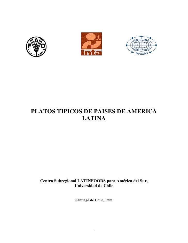 PLATOS TIPICOS DE PAISES DE AMERICA               LATINA       Centro Subregional LATINFOODS para América del Sur,        ...