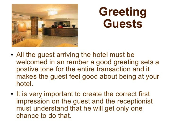 Receiving And Welcoming Of Guest