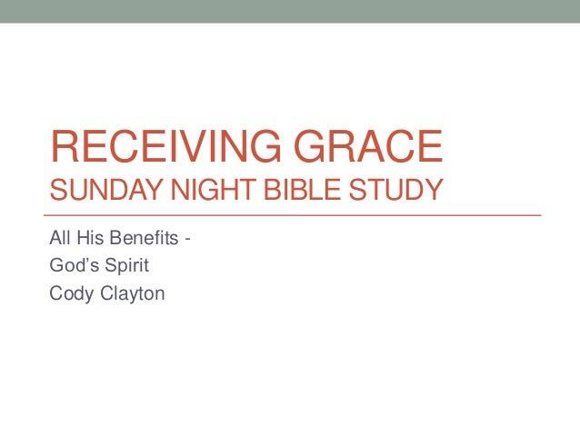 Receiving Grace 021713