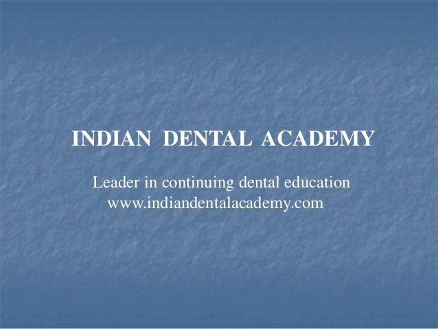 Recent advances in diagnosis and treatment  planning1 /certified fixed orthodontic courses by Indian dental academy
