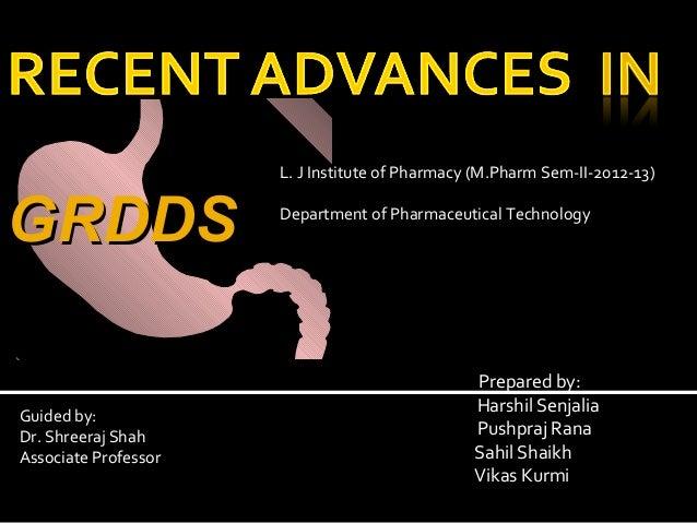 Recent advances in GRDDS