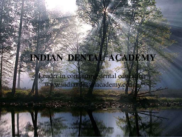Recent advances in posts 121 /certified fixed orthodontic courses by Indian dental academy