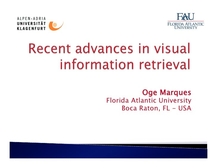 Recent advances in visual information retrieval marques klu june 2010