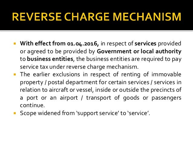 Recent chang... Reverse Charge Mechanism In Service Tax 2016