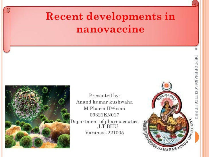 Recent developments in      nanovaccine                                           4-May-10                                ...