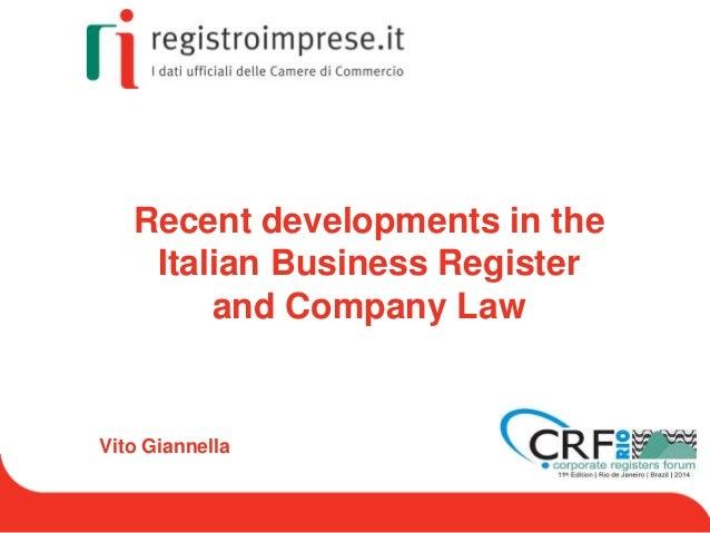 Recent developments in the italian business register and company law   vito giannella