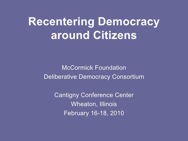 Recentering Democracy   Framing The Discussion