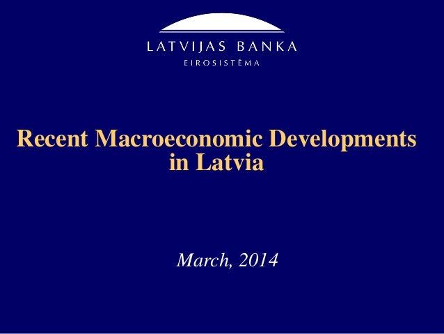 Recent Macroeconomic Developments in Latvia