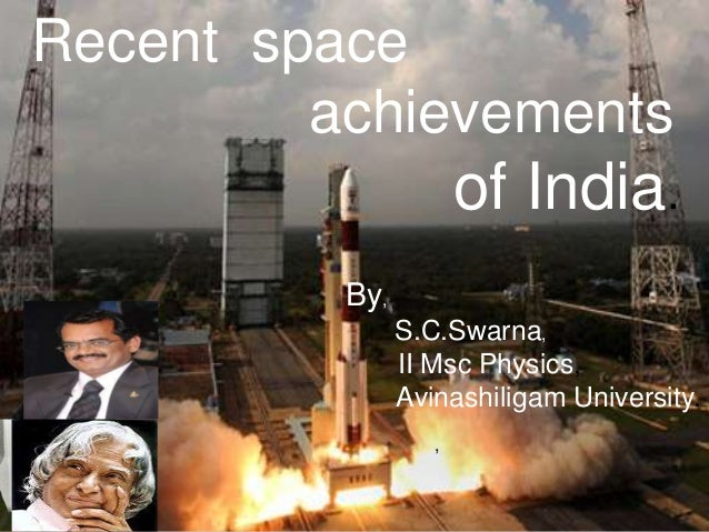 Recent space achievements of india