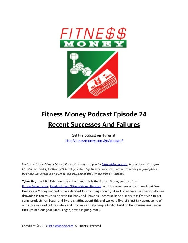 Fitness Money Podcast Episode 24Recent Successes And FailuresGet this podcast on iTunes at:http://fitnessmoney.com/go/podc...