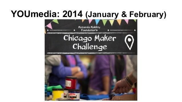 YOUmedia: 2014 (January & February)