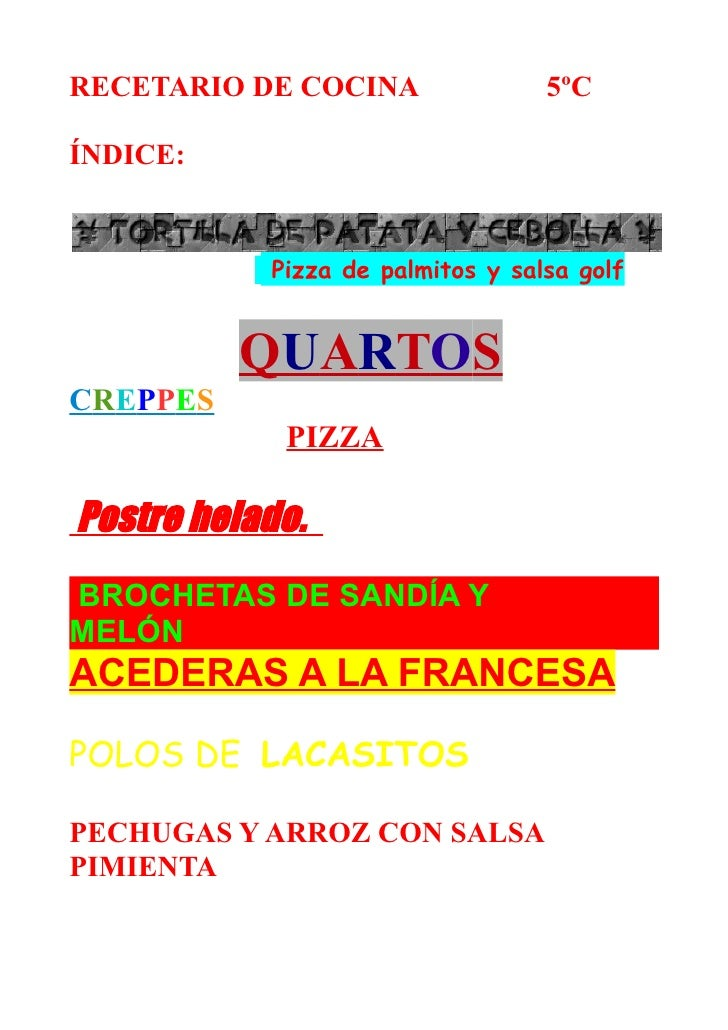 RECETARIO DE COCINA               5ºC  ÍNDICE:              Pizza de palmitos y salsa golf             QUARTOS CREPPES    ...