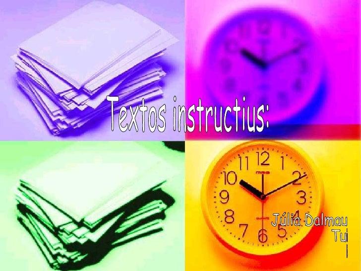 Textos instructius: Júlia Dalmau Turró 6è