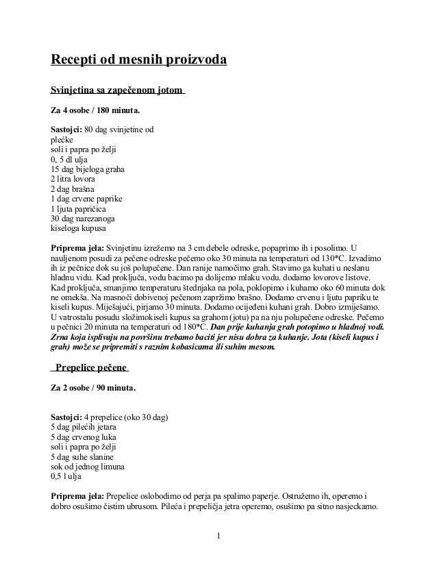 Recepti od mesnih proizvoda Svinjetina sa zapečenom jotom Za 4 osobe / 180 minuta. Sastojci: 80 dag svinjetine od plećke s...