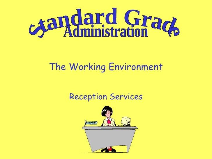 Standard Grade Administration - Reception Services