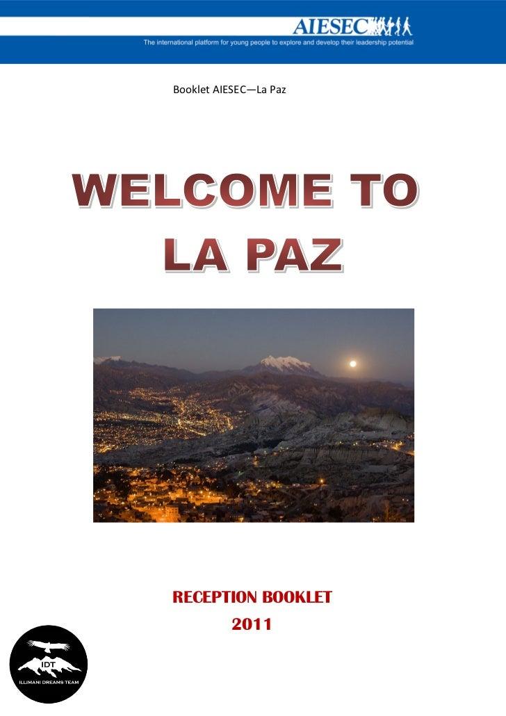Booklet AIESEC—La PazRECEPTION BOOKLET          2011