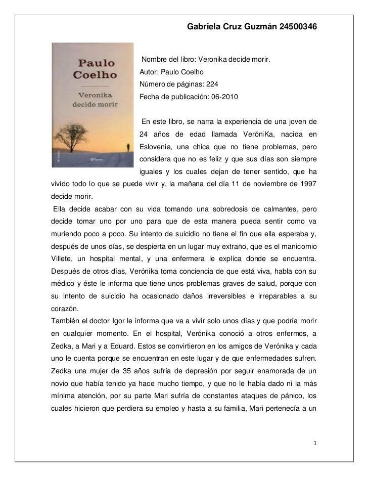 Gabriela Cruz Guzmán 24500346                           Nombre del libro: Veronika decide morir.                          ...
