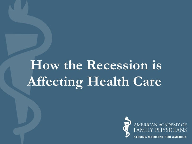 How the Recession is Affecting Health Care