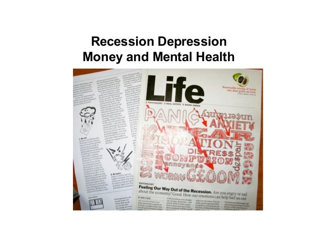 Recession DepressionMoney and Mental Health