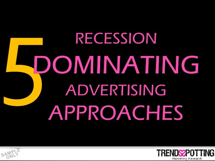 TrendsSpotting research was conducted on advertising                    campaigns featuring throughout year 2008 until 200...