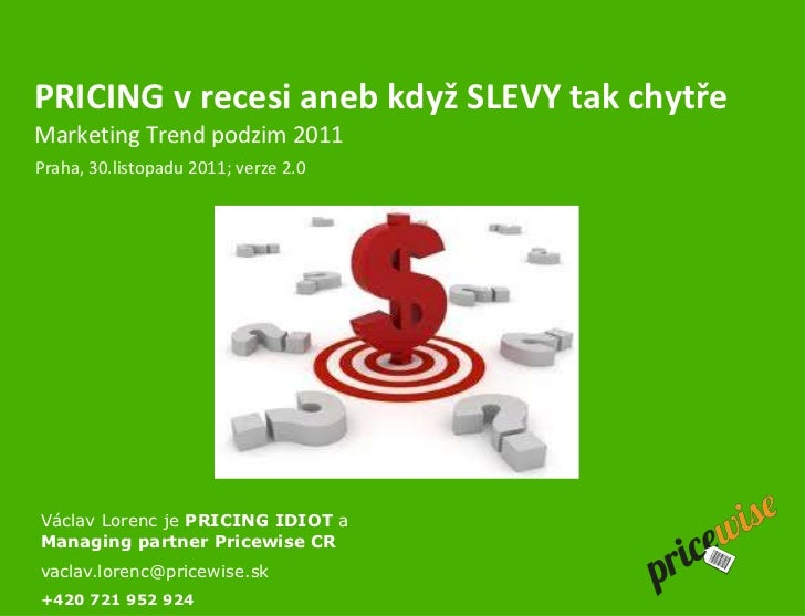 Recession pricing  konference Trend Marketing podzim 2011