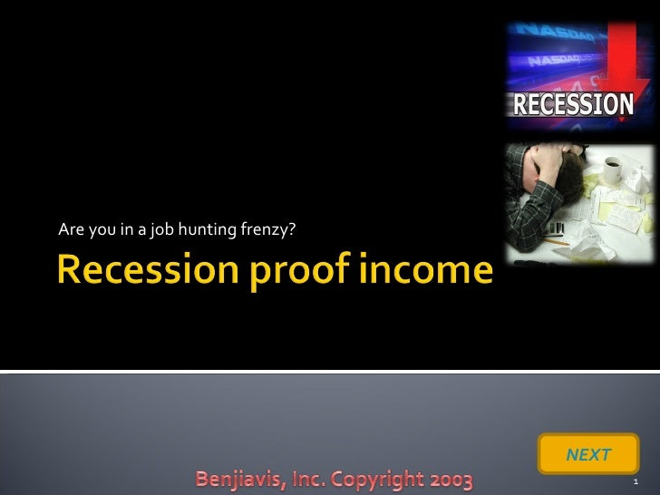 Recession Proof Income