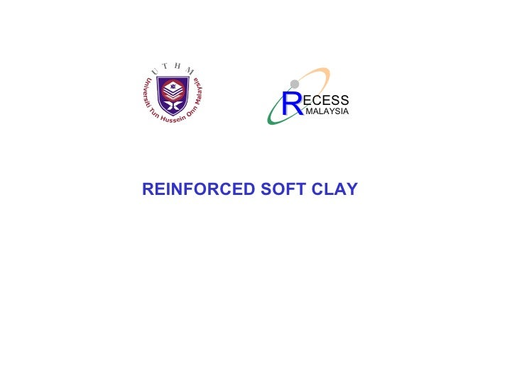 REINFORCED SOFT CLAY