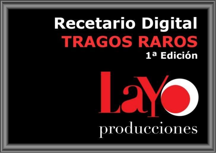 Recetario Digital TRAGOS RAROS