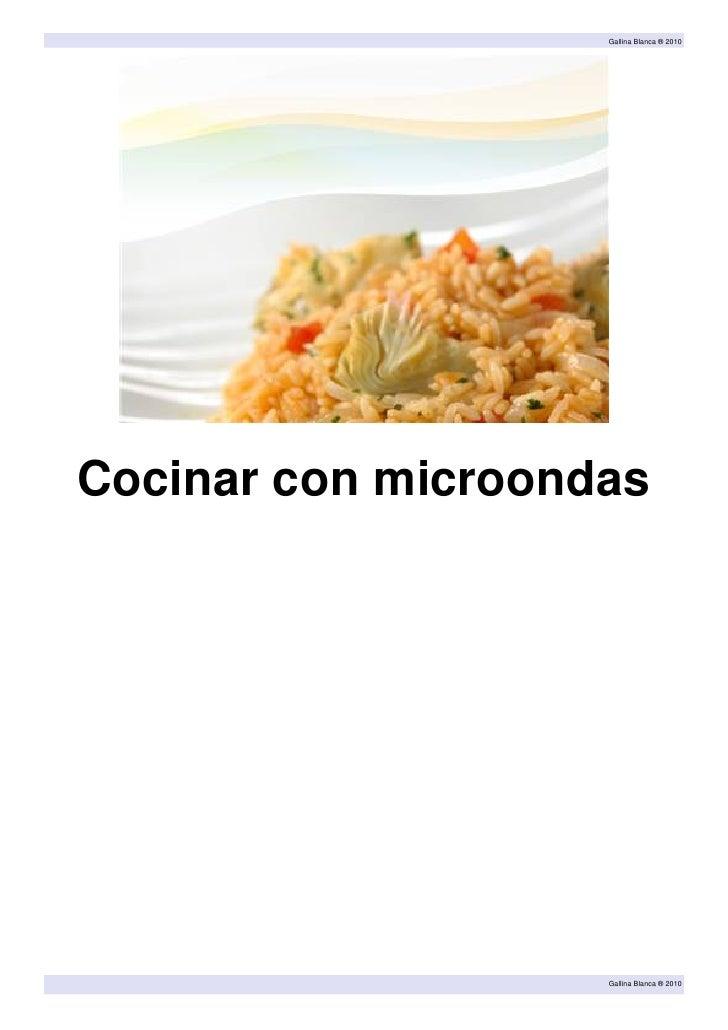 Gallina Blanca ® 2010Cocinar con microondas                    Gallina Blanca ® 2010