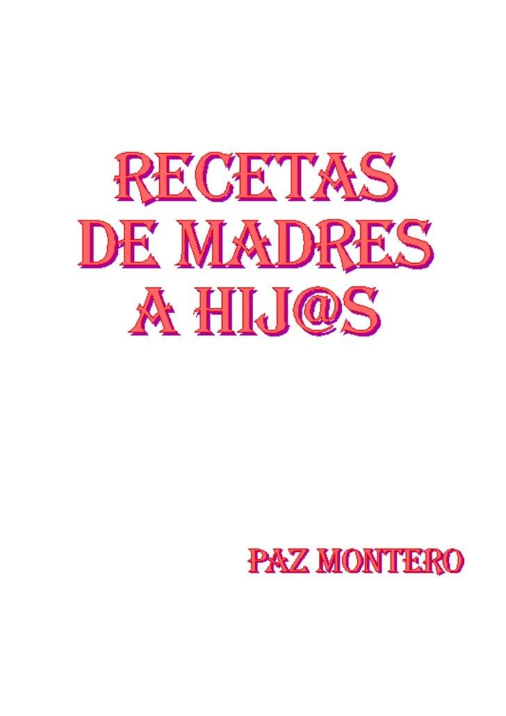 Este libro es el resultado de toda laexperiencia adquirida a lo largo de mivida, y a la ayuda de mi madre (de la queson la...