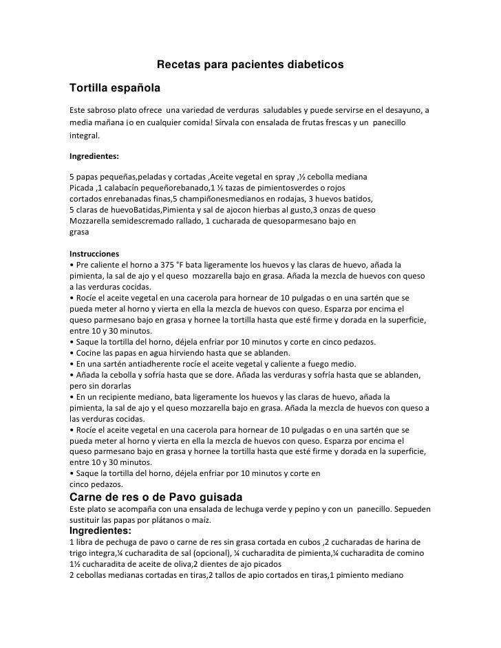 Recetas para pacientes diabeticosTortilla españolaEste sabroso plato ofrece una variedad de verduras saludables y puede se...