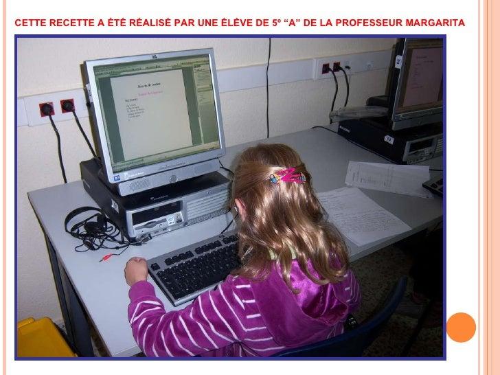 """CETTE RECETTE A ÉTÉ RÉALISÉ PAR UNE ÉLÈVE DE 5º """"A"""" DE LA PROFESSEUR MARGARITA"""
