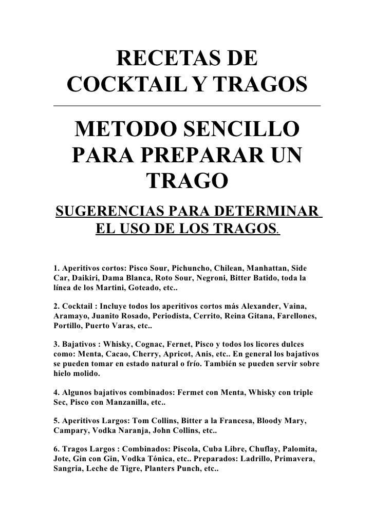 RECETAS DE    COCKTAIL Y TRAGOS     METODO SENCILLO     PARA PREPARAR UN          TRAGO SUGERENCIAS PARA DETERMINAR     EL...