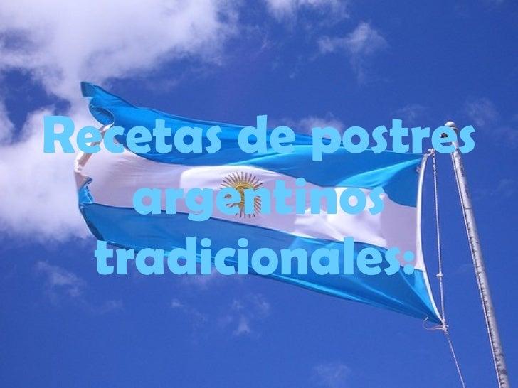 Recetas de postres argentinos tradicionales: