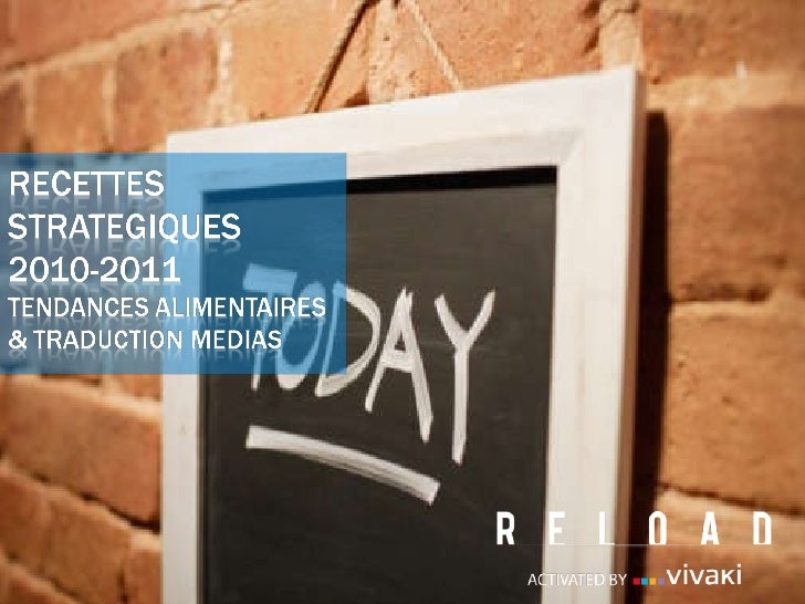 Recettes stratégiques - Tendances alimentaires et traduction média