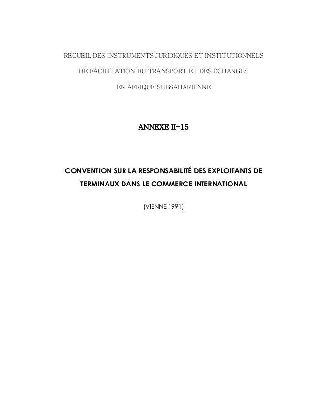 RECUEIL DES INSTRUMENTS JURIDIQUES ET INSTITUTIONNELS DE FACILITATION DU TRANSPORT ET DES ÉCHANGES EN AFRIQUE SUBSAHARIENN...