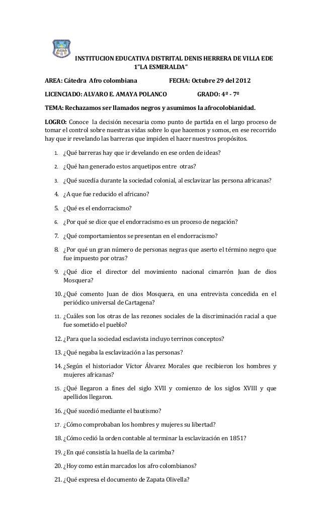 "INSTITUCION EDUCATIVA DISTRITAL DENIS HERRERA DE VILLA EDE                            1""LA ESMERALDA""AREA: Cátedra Afro co..."